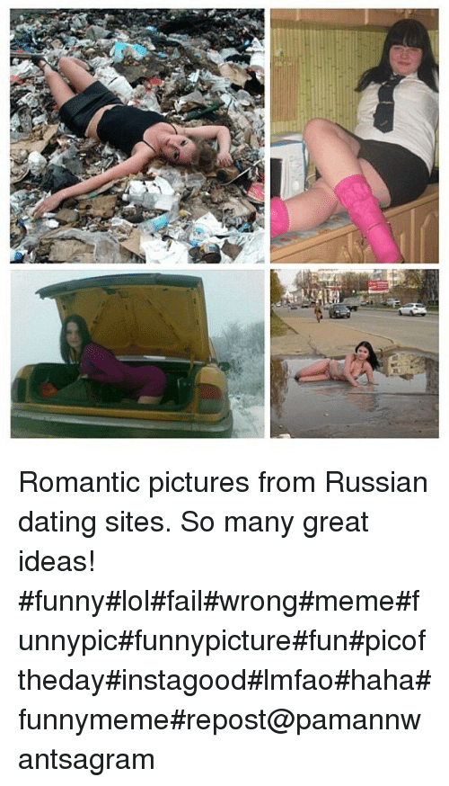 Failed russian dating pictures