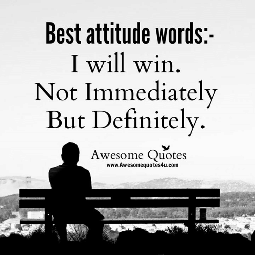 Awesome quotes about attitude