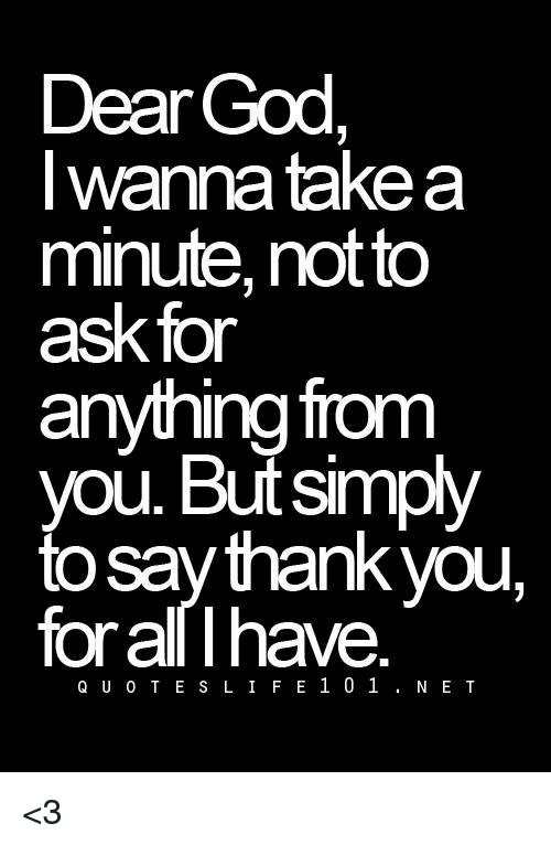 I thank god for having you quotes