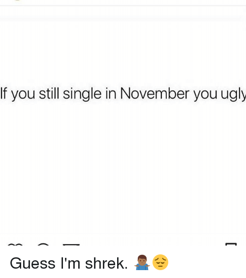 You still ugly meme