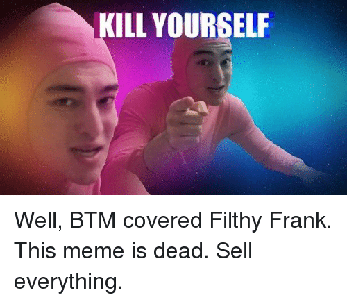 Kill yourself meme