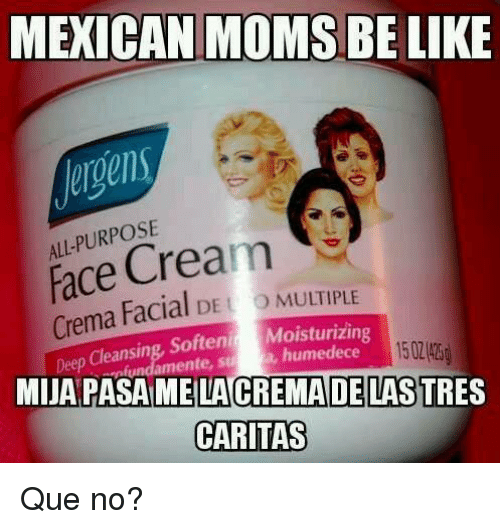 Mexican moms be like memes