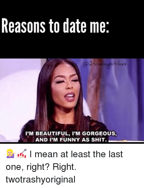 Funny date me memes