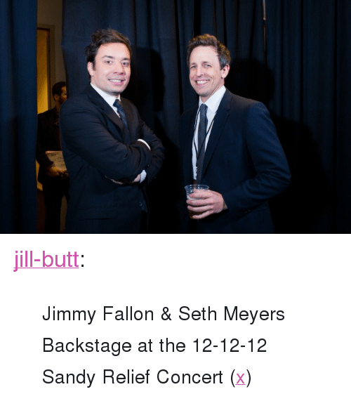 "seth meyers: <p><a class=""tumblr_blog"" href=""http://jill-butt.tumblr.com/post/37842771312/jimmy-fallon-seth-meyers-backstage-at-the"" target=""_blank"">jill-butt</a>:</p> <blockquote> <p><small> Jimmy Fallon &amp; Seth Meyers Backstage at the 12-12-12 Sandy Relief Concert (<a href=""http://www.vogue.com/culture/article/come-together-backstage-at-the-12-12-12-sandy-relief-concert/#1"" target=""_blank"">x</a>) </small></p> </blockquote>"