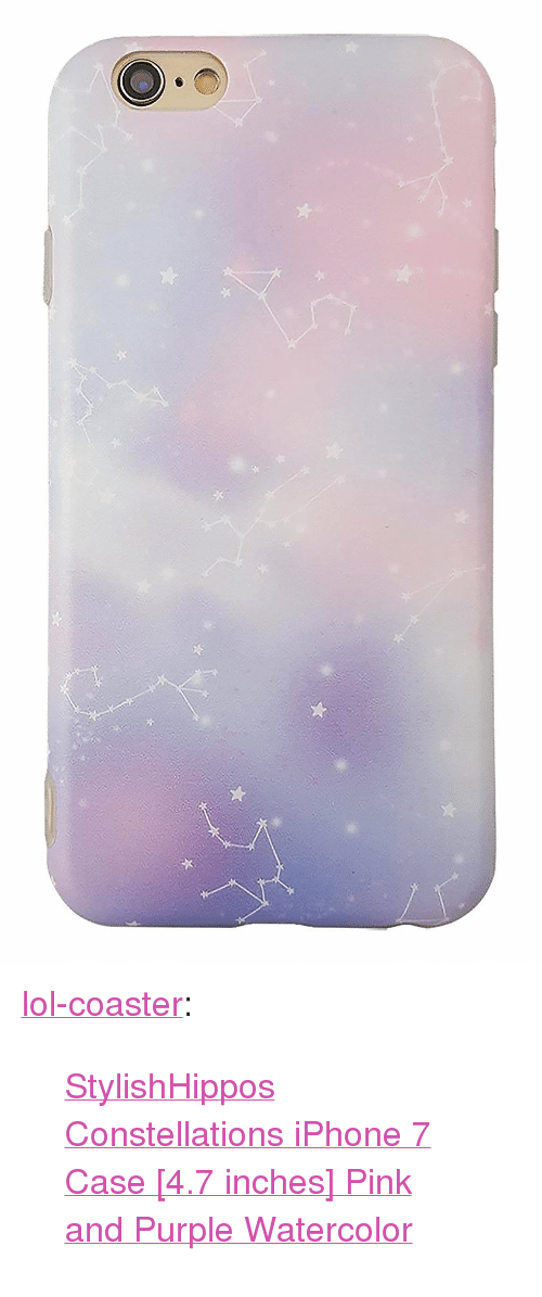 "7 Inches: <p><a href=""http://lol-coaster.tumblr.com/post/155736212807/stylishhippos-constellations-iphone-7-case-47"" class=""tumblr_blog"">lol-coaster</a>:</p><blockquote><p><a href=""https://www.amazon.com/dp/B01N2YK0ES"">  StylishHippos Constellations iPhone 7 Case [4.7 inches] Pink and Purple Watercolor</a><br/></p></blockquote>"