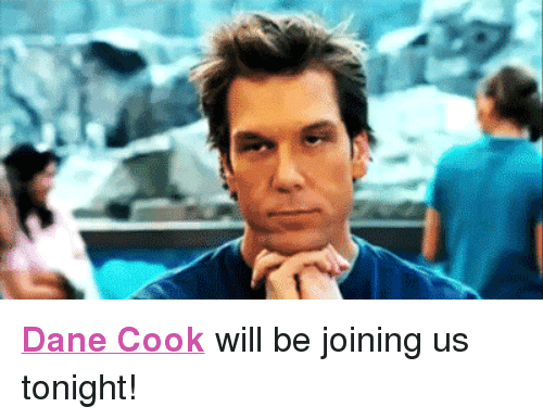 """Dane Cook: <p><a href=""""http://www.nbc.com/the-tonight-show/filters/guests/12401"""" target=""""_blank""""><span><strong>Dane Cook</strong></span></a> will be joining us tonight!</p>"""