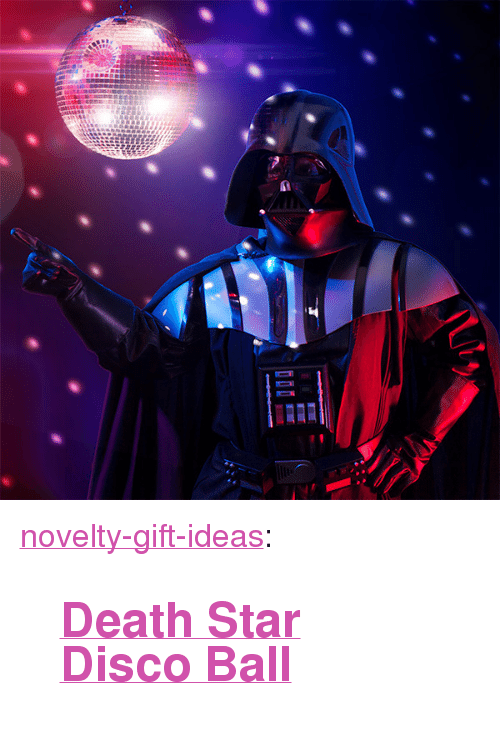 "Death Star: <p><a href=""https://novelty-gift-ideas.tumblr.com/post/172352582758/death-star-disco-ball"" class=""tumblr_blog"">novelty-gift-ideas</a>:</p><blockquote><h2><a href=""https://awesomage.com/death-star-disco-ball/"">Death Star Disco Ball</a></h2></blockquote>"