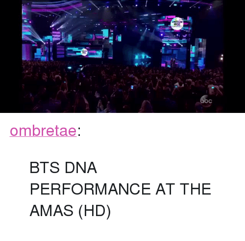 """Amas: <p><a href=""""https://ombretae.tumblr.com/post/167684655084/bts-dna-performance-at-the-amas-hd"""" class=""""tumblr_blog"""">ombretae</a>:</p><blockquote><p style="""""""">BTS DNA PERFORMANCE AT THE AMAS (HD)</p></blockquote>"""