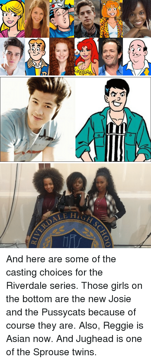 riverdale: <p>And here are some of the casting choices for the Riverdale series. Those girls on the bottom are the new Josie and the Pussycats because of course they are. Also, Reggie is Asian now. And Jughead is one of the Sprouse twins. </p>
