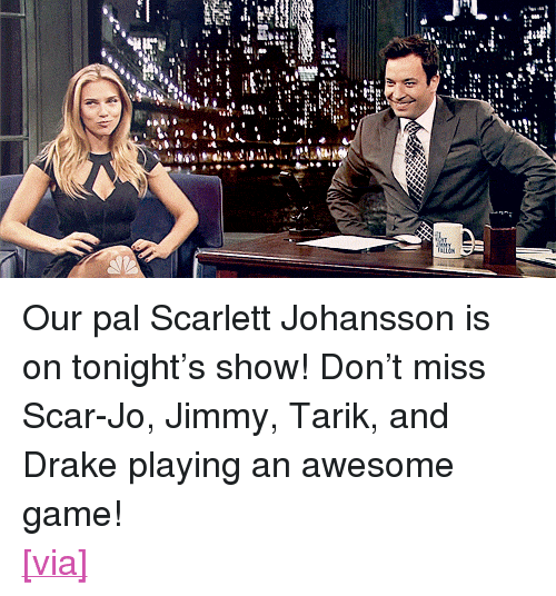 """happy birthday funny: <p>Our pal Scarlett Johansson is on tonight&rsquo;s show! Don&rsquo;t miss Scar-Jo, Jimmy, Tarik, and Drake playing an awesome game!</p> <p><a href=""""http://www.crushable.com/2013/09/19/entertainment/jimmy-fallon-interview-gifs-happy-birthday-funny-adorable/"""" target=""""_blank"""">[via]</a></p>"""