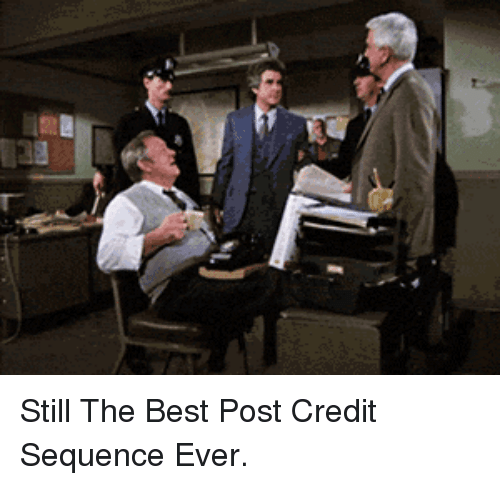 Credit: <p>Still The Best Post Credit Sequence Ever.</p>
