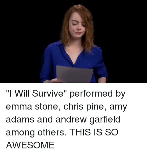 """Andrew Garfield: Δ少 """"I Will Survive"""" performed by emma stone, chris pine, amy adams and andrew garfield among others. THIS IS SO AWESOME"""