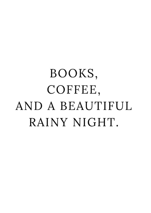 rainy: ВОOKS,  COFFEE  AND A BEAUTIFUL  RAINY NIGHT