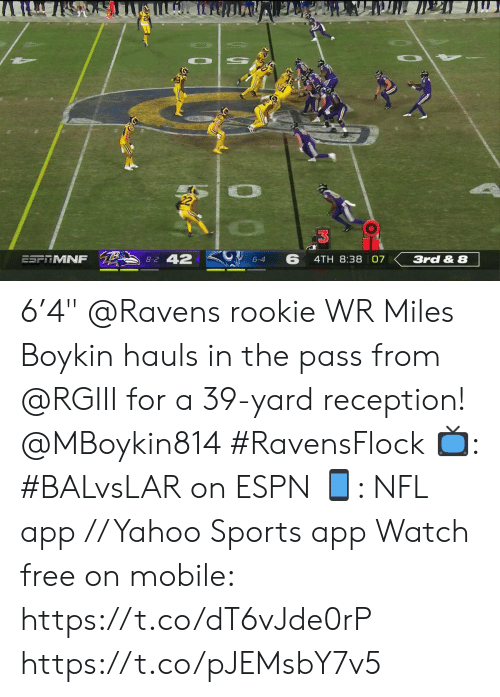 "Rookie: Ли  8-2 42  6  ESFITMNF  4TH 8:38 07  3rd & 8  6-4 6'4"" @Ravens rookie WR Miles Boykin hauls in the pass from @RGIII for a 39-yard reception! @MBoykin814 #RavensFlock  📺: #BALvsLAR on ESPN 📱: NFL app // Yahoo Sports app Watch free on mobile: https://t.co/dT6vJde0rP https://t.co/pJEMsbY7v5"