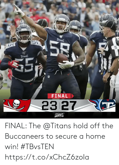 buccaneers: Тт  ТTANS  58  $5  ТтяNS  FINAL  23 27  ра FINAL: The @Titans hold off the Buccaneers to secure a home win! #TBvsTEN https://t.co/xChcZ6zoIa