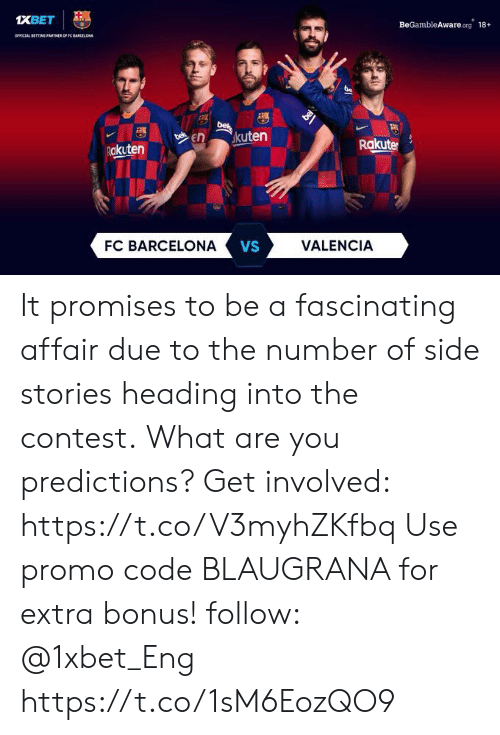 Barcelona Vs: ХВЕТ  OFFICIAL BETTING PATHER OF FC BARCELONA  BeGambleAware org 18+  bet  bek  bel  En  kuten  Rakuten  Rakute  FC BARCELONA  VS  VALENCIA It promises to be a fascinating affair due to the number of side stories heading into the contest. What are you predictions? Get involved: https://t.co/V3myhZKfbq Use promo code BLAUGRANA for extra bonus! follow: @1xbet_Eng https://t.co/1sM6EozQO9