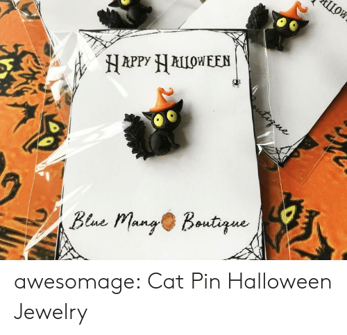 pin: ШОК  Цои  HAPPY ALLOWEEN  tirne  Bene Mang Boutque awesomage:  Cat Pin Halloween Jewelry