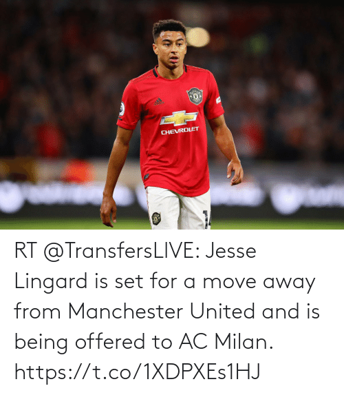 Manchester United: ন  CHEVROLET RT @TransfersLlVE: Jesse Lingard is set for a move away from Manchester United and is being offered to AC Milan. https://t.co/1XDPXEs1HJ
