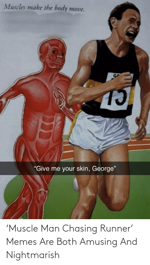 muscle: 'Muscle Man Chasing Runner' Memes Are Both Amusing And Nightmarish