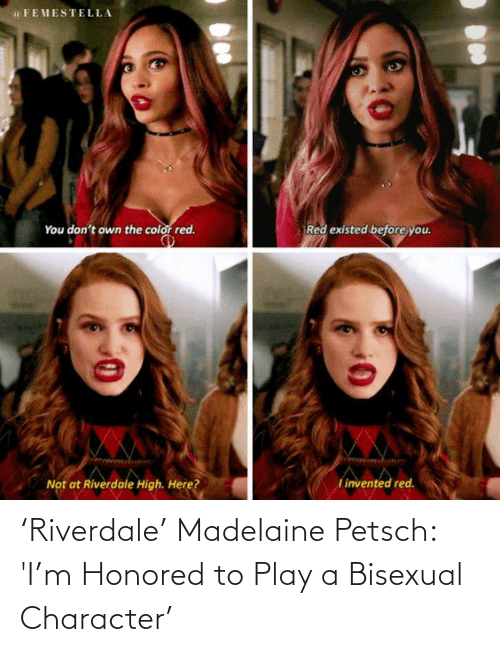 riverdale: 'Riverdale' Madelaine Petsch: 'I'm Honored to Play a Bisexual Character'