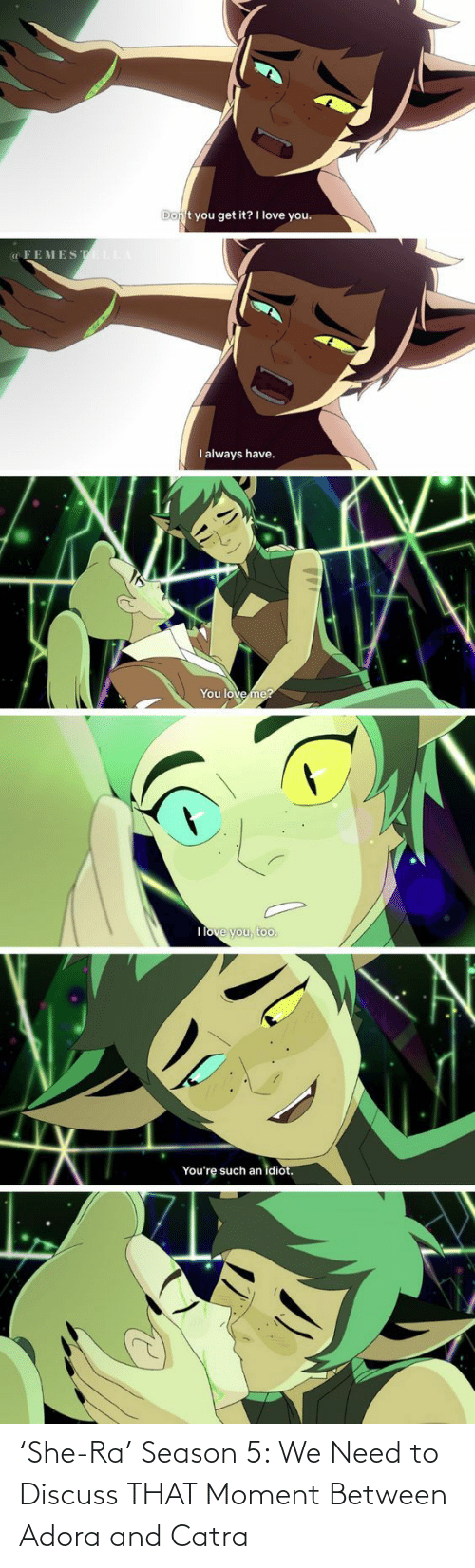 princesses: 'She-Ra' Season 5: We Need to Discuss THAT Moment Between Adora and Catra
