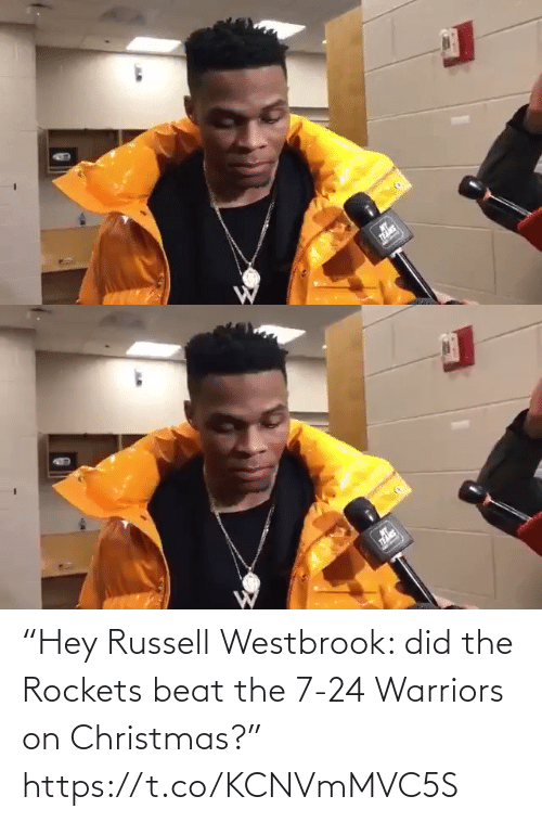 "westbrook: ""Hey Russell Westbrook: did the Rockets beat the 7-24 Warriors on Christmas?"" https://t.co/KCNVmMVC5S"