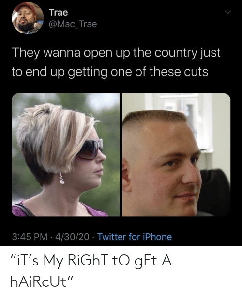 "Haircut: ""iT's My RiGhT tO gEt A hAiRcUt"""