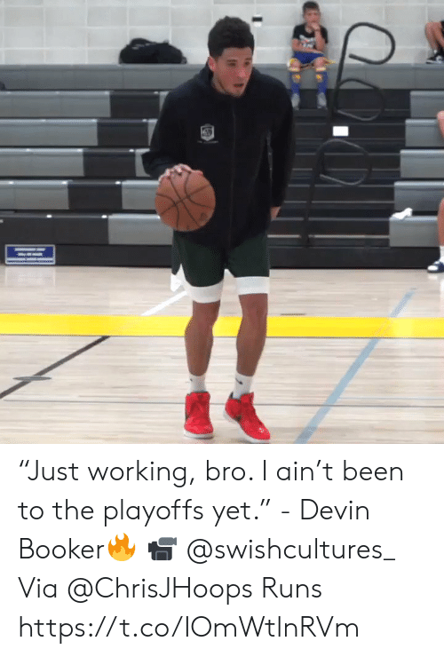 "Devin: ""Just working, bro. I ain't been to the playoffs yet.""  - Devin Booker🔥  📹 @swishcultures_  Via @ChrisJHoops Runs    https://t.co/IOmWtlnRVm"