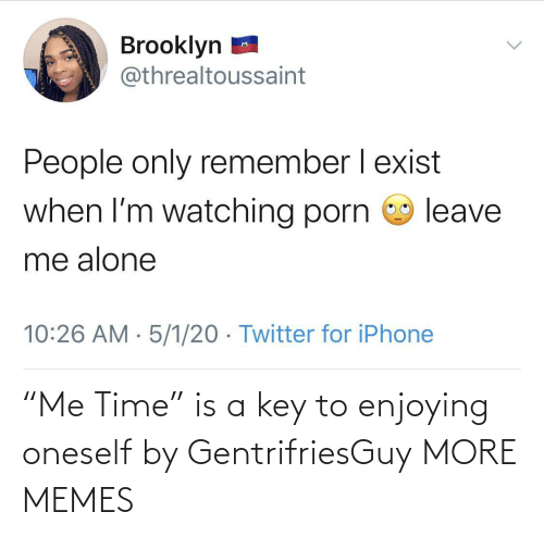 "Dank, Memes, and Target: ""Me Time"" is a key to enjoying oneself by GentrifriesGuy MORE MEMES"