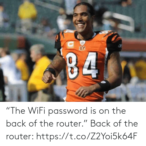 "Wifi: ""The WiFi password is on the back of the router.""   Back of the router: https://t.co/Z2Yoi5k64F"