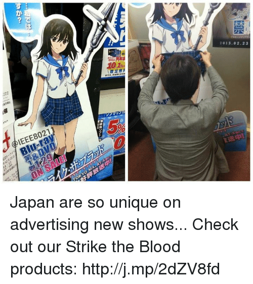 Strike The Blood: か  2013.02.23  i催  @IEEE8021  Blu-ray  aDVD  TOKYO  1巻 Japan are so unique on advertising new shows...  Check out our Strike the Blood products: http://j.mp/2dZV8fd
