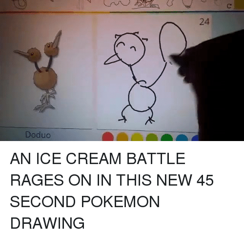 Dank, Pokemon, and Ice Cream: で  24  Doduo AN ICE CREAM BATTLE RAGES ON IN THIS NEW 45 SECOND POKEMON DRAWING