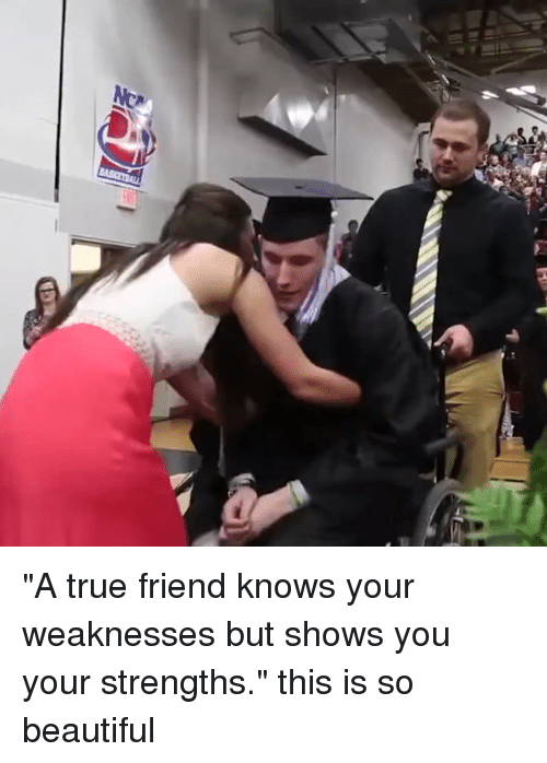 """Friends, True, and Girl Memes: ぬ """"A true friend knows your weaknesses but shows you your strengths."""" this is so beautiful"""
