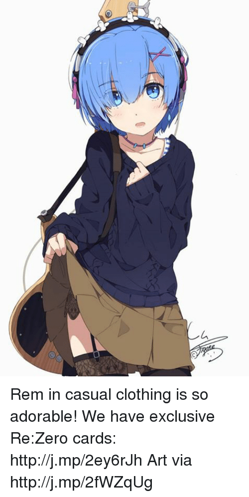 Re Zero: イー Rem in casual clothing is so adorable! We have exclusive Re:Zero cards: http://j.mp/2ey6rJh  Art via http://j.mp/2fWZqUg