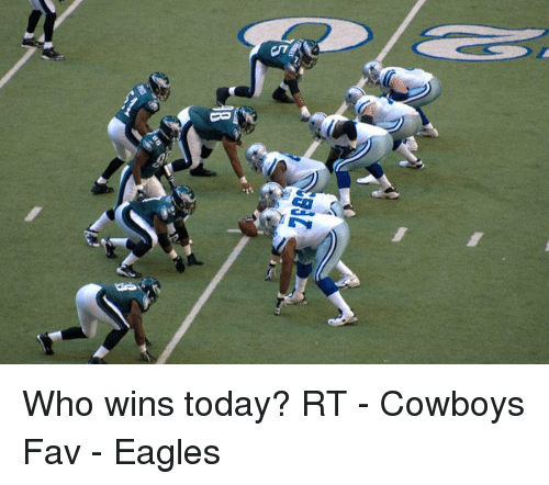Nfl, Today, and Cowboy: ー Who wins today? RT - Cowboys Fav - Eagles