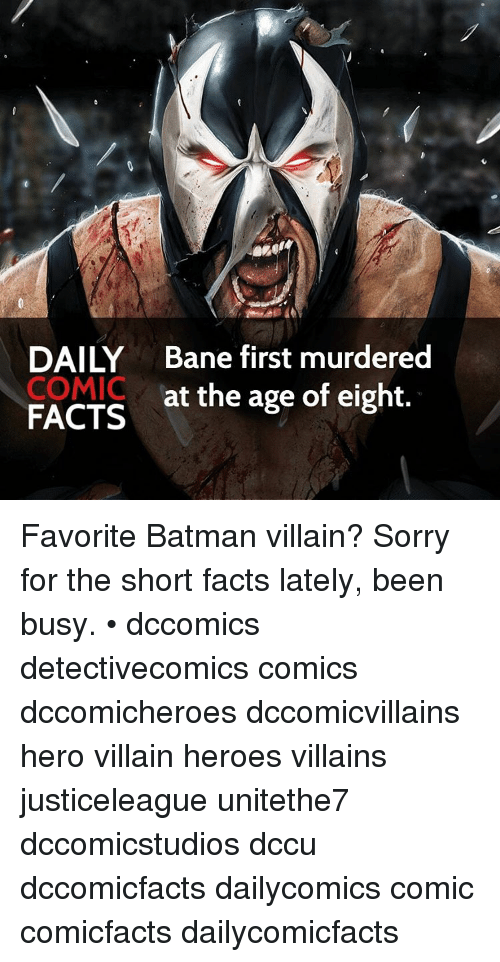 batman villains: 丿  DAILY Bane first murdered  COMIC  at the age of eight.  FACTS Favorite Batman villain? Sorry for the short facts lately, been busy. • dccomics detectivecomics comics dccomicheroes dccomicvillains hero villain heroes villains justiceleague unitethe7 dccomicstudios dccu dccomicfacts dailycomics comic comicfacts dailycomicfacts