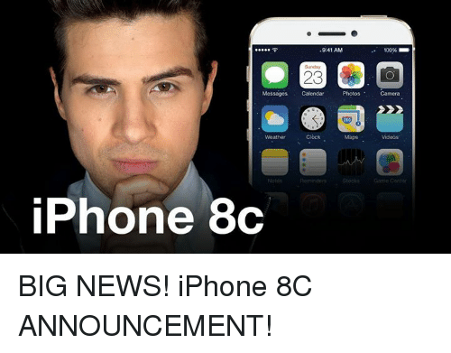 Clock, Dank, and Calendar: .....令  9:41 AM  100%  Sunday  23  Messages Calendar  Photos  Camera  O  weather  Clock  Maps  Videos'  iPhone 8c  (OAD CO BIG NEWS! iPhone 8C ANNOUNCEMENT!