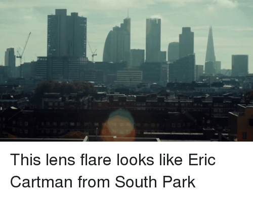 South Park, Faces-In-Things, and Len: 县 This lens flare looks like Eric Cartman from South Park