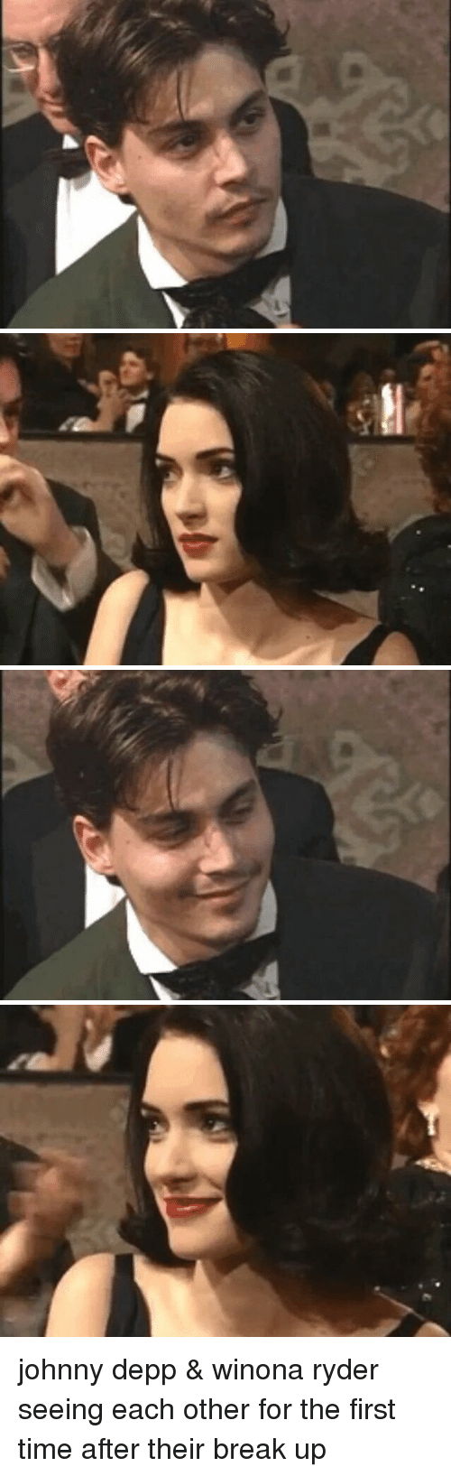 Johnny Depp, Ups, and Break: 才 johnny depp & winona ryder seeing each other for the first time after their break up