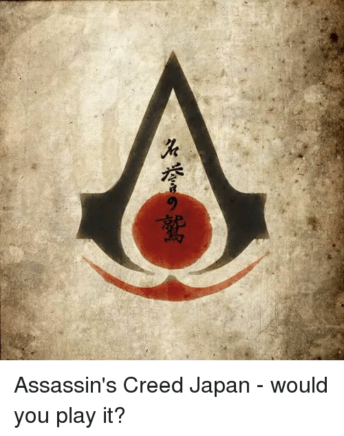 assassin creed: 灣牧  z Assassin's Creed Japan - would you play it?