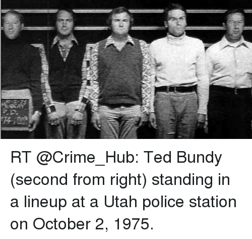 Rt ted bundy second from right standing in a lineup at for Ted s fishing station