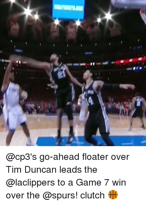 Tim Duncan: 뱌  AB  N @cp3's go-ahead floater over Tim Duncan leads the @laclippers to a Game 7 win over the @spurs! clutch 🏀