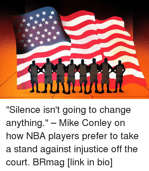 "mike conley: 부準 ""Silence isn't going to change anything."" – Mike Conley on how NBA players prefer to take a stand against injustice off the court. BRmag [link in bio]"