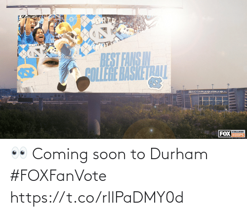 coming: 👀 Coming soon to Durham #FOXFanVote https://t.co/rlIPaDMY0d