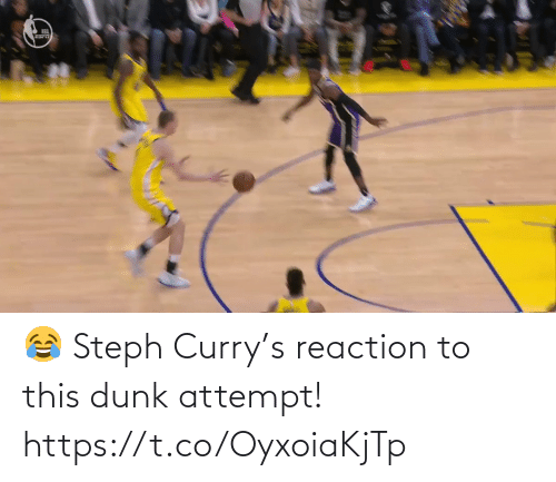 reaction: 😂 Steph Curry's reaction to this dunk attempt!  https://t.co/OyxoiaKjTp