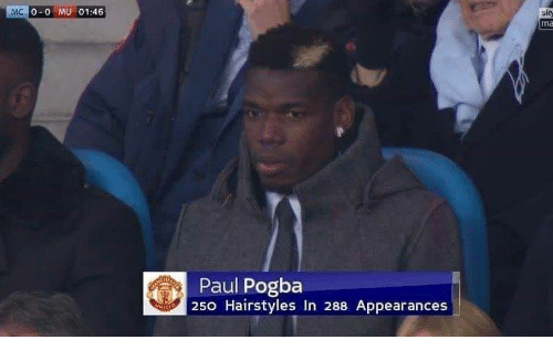 Hairstyles: 0-0 MU 01:46  Paul Pogba  250 Hairstyles In 288 Appearances