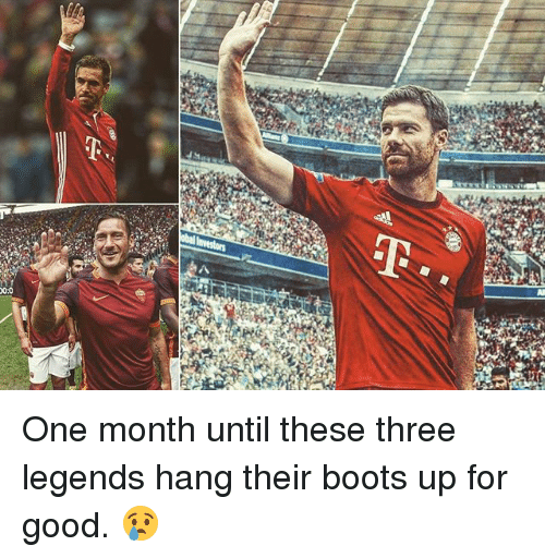 Memes, Boots, and Good: 0:0 One month until these three legends hang their boots up for good. 😢