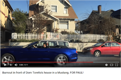 Youtube Snapshots: 0:08/0:11  Burnout in front of Dom Torettos house in a Mustang. FOR PAUL!