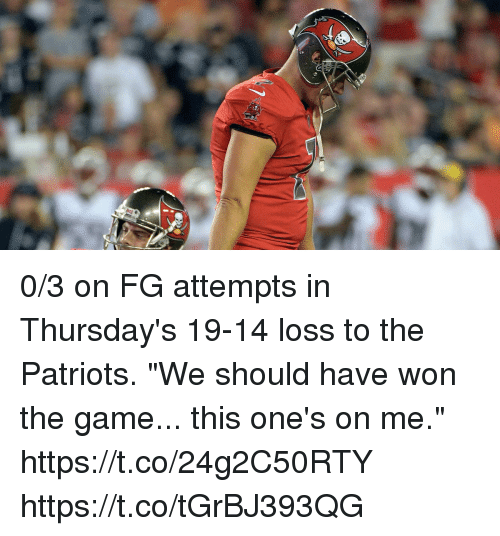"""Memes, Patriotic, and The Game: 0/3 on FG attempts in Thursday's 19-14 loss to the Patriots.  """"We should have won the game... this one's on me."""" https://t.co/24g2C50RTY https://t.co/tGrBJ393QG"""