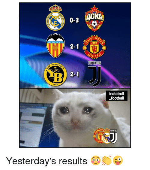 valencia: 0-3 VICKİ.  CHES  VALENCIA C.F  2-1  UNITE  UDENTUS  YOUNG  Sc You  2-1  1898  instatroll  football  CHE  JUUENTUS  NIT Yesterday's results 😳👏😜